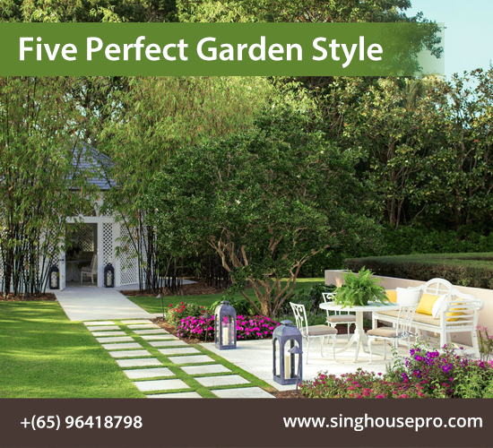 Five Perfect Garden Style for Every Home Owner Out There