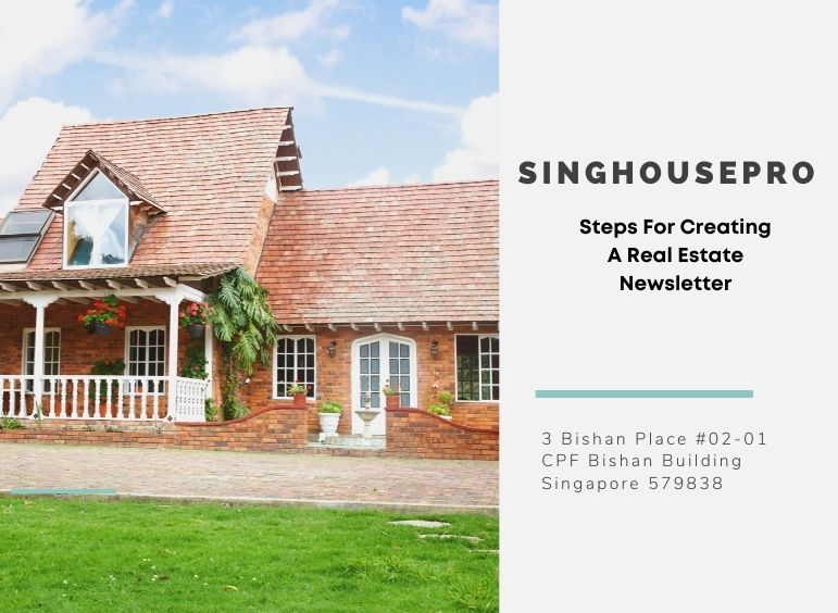 Steps For Creating A Real Estate Newsletter