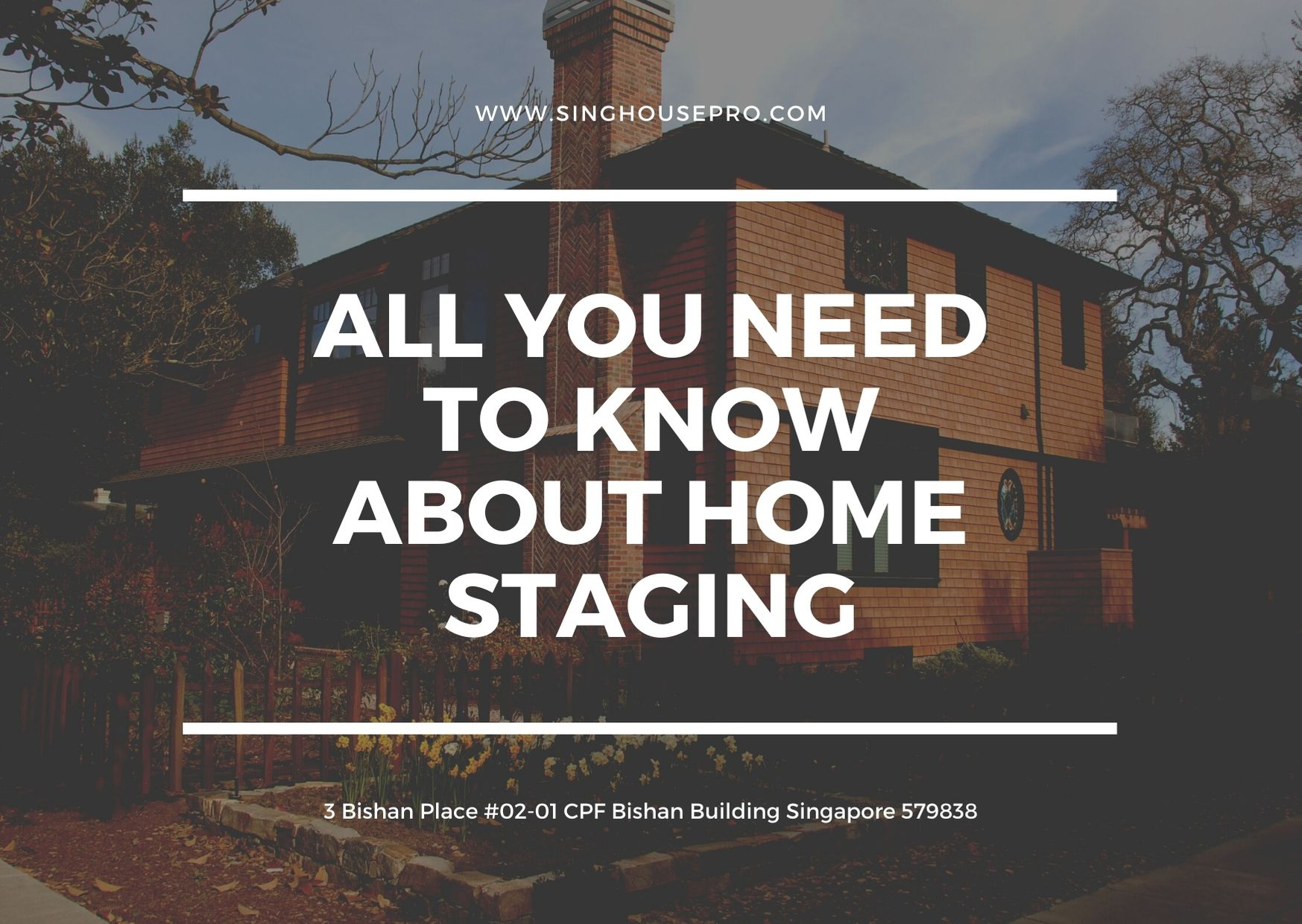 All You Need to Know About Home Staging in Singapore Real Estate